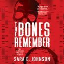 The Bones Remember Audiobook