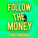 Follow the Money Audiobook