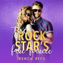The Rock Star's Fake Fiancée Audiobook