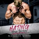 Hating the Boss, Natalie Wrye