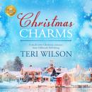 Christmas Charms: A small-town Christmas romance from Hallmark Publishing Audiobook