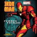 Iron Man: Femmes Fatales Audiobook