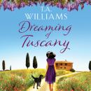Dreaming of Tuscany Audiobook