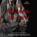 The Mother-in-Law: a twisted psychological thriller Audiobook
