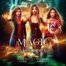 Magic Underground Audiobook