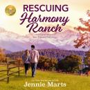 Rescuing Harmony Ranch: A feel-good romance from Hallmark Publishing Audiobook