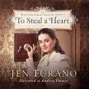 To Steal a Heart Audiobook