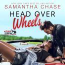 Head Over Wheels: A RoadTripping Short Story Audiobook