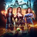 Magic Unbound Audiobook