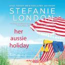 Her Aussie Holiday Audiobook