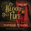 Of Blood and Fire Audiobook