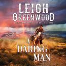 A Daring Man Audiobook