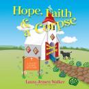 Hope, Faith, and a Corpse Audiobook