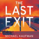 The Last Exit Audiobook