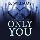 Only You: an absolutely gripping psychological thriller Audiobook