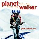 Planetwalker: 22 Years of Walking. 17 Years of Silence. Audiobook