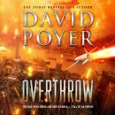 Overthrow: The War with China and North Korea--Fall of an Empire Audiobook