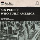 Six People Who Built America Audiobook