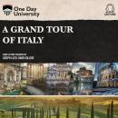 A Grand Tour of Italy Audiobook