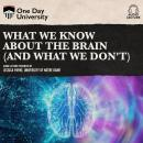 What We Know About the Brain (and What We Don't) Audiobook