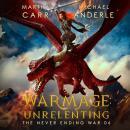 WarMage: Unrelenting Audiobook