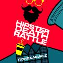 Hipster Death Rattle Audiobook