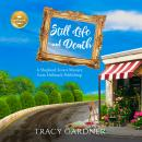 Still Life and Death: A Shepherd Sisters Mystery from Hallmark Publishing Audiobook