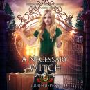 A Necessary Witch Audiobook