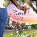 Sweet Tea: A perfect heartwarming romance from Hallmark Publishing Audiobook