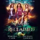 Magic Reclaimed Audiobook