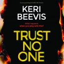 Trust No One: a tense psychological thriller full of twists Audiobook