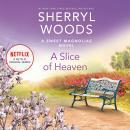 A Slice of Heaven Audiobook