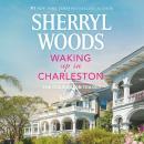Waking Up in Charleston Audiobook