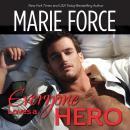 Everyone Loves a Hero Audiobook