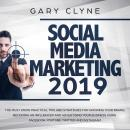 Social Media Marketing 2019: The Must Know Practical Tips and Strategies for Growing your Brand, Bec Audiobook