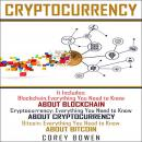Cryptocurrency: 3 Manuscripts: Blockchain, Cryptocurrency, Bitcoin Audiobook