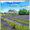 Bicycle Gourmets More Than A Year in Provence - Vol 3 - Collectors Edition Audiobook