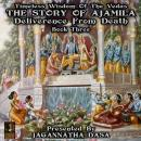Timeless Wisdom Of The Vedas The Story Of Ajamila Deliverence From Death - Book Three Audiobook
