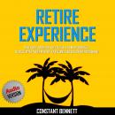 Retire Experience:  Run Away From the City Virus. The Best Formula to Declutter your Mind by traveli Audiobook