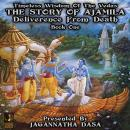 Timeless Wisdom Of The Vedas The Story Of Ajamila Deliverence From Death - Book One Audiobook