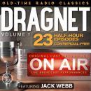DRAGNET, VOLUME 1; 23-Episode Collection Audiobook