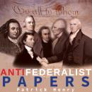 The Anti-Federalist Papers Audiobook