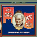 The Art of Money-Getting, or, Golden Rules for Making Money Audiobook