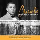 Character Building Audiobook
