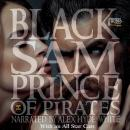 Black Sam: Prince of Pirates Audiobook
