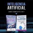 Inteligencia artificial.: Libro completo 2 en 1 Audiobook