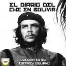 El Diario Del Che en Bolivia Audiobook