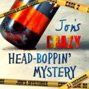 Jon's Crazy Head-Boppin' Case Audiobook