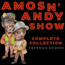 Amos 'n' Andy Show - Complete Collection Audiobook