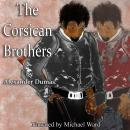 The Corsican Brothers Audiobook